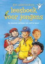 Het allerleukste leesboek voor jongens - Ulli Schubert, Sonja Fiedler, Martin Klein, Julia Boehme (ISBN 9789044743098)