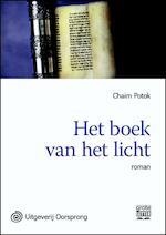 Het boek van het licht - grote letter uitgave - Chaim Potok (ISBN 9789461012074)