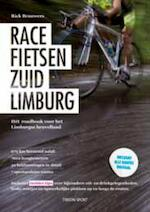 Racefietsen Zuid-Limburg - Rick Brauwers (ISBN 9789043912891)