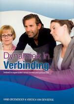 Dynamiek in verbinding - Hans Groeneboer, Veresca van den Berge (ISBN 9789076193007)