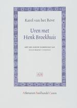 Uren met Henk Broekhuis - Karel van het Reve (ISBN 9789048520343)
