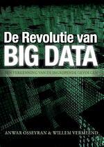 De revolutie van big data - Willem Vermeend (ISBN 9789082239003)