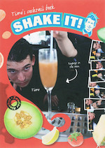 Timo's cocktail boek Shake it ! - Jan Guus Waldorp, M.A. Simons (ISBN 9789085864103)