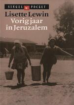 Vorig jaar in Jeruzalem - Lisette Lewin (ISBN 9789038897066)