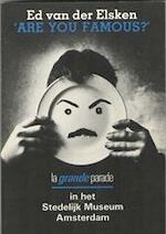 Are you famous? - Ed van der Elsken (ISBN 9789029083034)