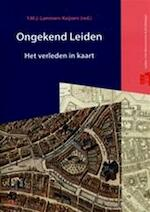Ongekend Leiden (ISBN 9789059970823)