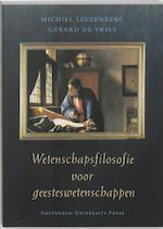 Wetenschapsfilosofie voor geesteswetenschappen - M. Leezenberg, G. de Vries (ISBN 9789053564653)
