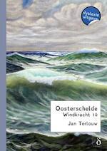 Oosterschelde windkracht 10 - dyslexie uitgave - Jan Terlouw (ISBN 9789491638657)