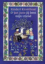 Jij bent mijn vriend - Rindert Kromhout (ISBN 9789025868727)