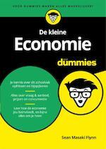 De kleine Economie voor Dummies - Sean Masaki Flynn (ISBN 9789045351469)