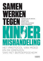 Samen werken tegen kindermishandeling - Hanne Op de Beeck, Johan Put, Anne Tans, Stefaan Pleysier, Koen Hermans (ISBN 9789401421461)