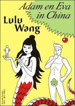 Adam en Eva in China - Lulu Wang (ISBN 9789082057997)