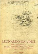 Leonardo da Vinci - Letto e commentato da Marinoni / Heidenreich / Brizio / Reti / De Toni / Mariani / Salmi / Pedretti / Steinitz / Maccagni / Garin / Vasoli