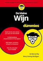 De kleine wijn voor Dummies - Ed McCarthy, Mary Ewing-Mulligan (ISBN 9789045351759)
