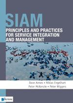 SIAM: Principles and Practices for Service Integration and Management - Dave Armes (ISBN 9789401805780)