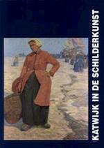 Katwijk in de schilderkunst - D. Bieber, J.P. van Brakel, N. - e.a. Hostyn (ISBN 9789080030442)