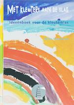 Met kleuters aan de slag - N. Vandewerve (ISBN 9789054614005)