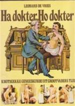 Ha dokter Ho dokter - Dr. O. M. de Vaal, Ilonka van Amstel (ISBN 9789022839553)