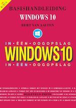 Basishandleiding Windows 10 in één oogopslag - Bert van Aalten (ISBN 9789055482528)