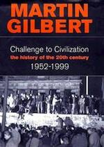Challenge to Civilization - MARTIN Gilbert (ISBN 9780002158695)