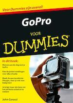 GoPro voor Dummies - John Carucci (ISBN 9789045352053)