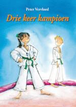 DRIE KEER KAMPIOEN - Peter Vervloed (ISBN 9789048725137)
