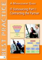 IT Outsourcing Part 1: Contracting the Partner - Gerard Wijers (ISBN 9789401801218)