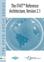 The IT4IT™ Reference Architecture, Version 2.1 - The Open The Open Group (ISBN 9789401801133)