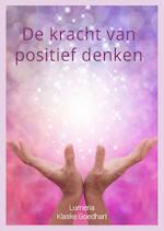 Kracht van positief denken - Klaske Goedhart (ISBN 9789492484178)