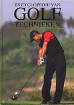 Encyclopedie van golftechnieken - Chris Meadows, Allen F. Richardson, Philip de Sainte Croix, Ted Bouwmeester (ISBN 9781405479318)