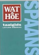 Spaans - Diego J. Puls, Nicoline van Der Sijs, Van Dale Lexicografie (ISBN 9789021540146)