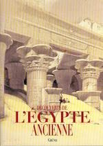 Découverte de l'Égypte ancienne - Alberto Siliotti (ISBN 9782700021370)