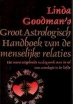 Linda Goodman's groot astrologisch handboek van de menselijke relaties - Linda Goodman, H.M. van Verre (ISBN 9789021515458)