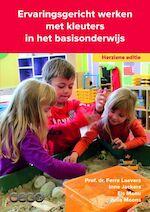 Ervaringsgericht werken met kleuters in het basisonderwijs - Ferre Laevers, Inne Jackers, Els Menu, Julia Moons (ISBN 9789491916045)