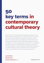 50 key terms in contemporary cultural theory - Joost de Bloois, Stijn De Cauwer (ISBN 9789463370813)