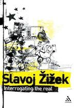 Interrogating the Real - Slavoj Žižek (ISBN 9780826471109)