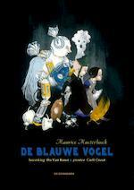 De Blauwe Vogel - Maurice Maeterlinck (ISBN 9789462912786)