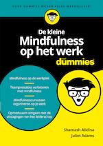 De kleine Mindfulness op het werk voor Dummies - Shamash Alidina (ISBN 9789045354378)