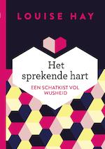 Het sprekende hart - Louise Hay (ISBN 9789020214789)
