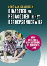Didactiek en pedagogiek in het beroepsonderwijs - René van Kralingen (ISBN 9789401452663)