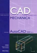 CAD voor windows Mechanica Autocad-2de gr. Werkboek (incl. cd-rom)