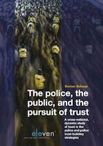 The Police, the Public and the Pursuit of Trust - Dorian Schaap (ISBN 9789462368453)
