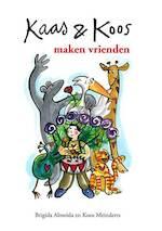 Kaas en Koos maken vrienden - Koos Meinderts (ISBN 9789081492195)