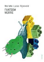 Fantoommerrie - Marieke Lucas Rijneveld (ISBN 9789025453459)