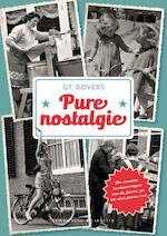 Pure nostalgie - G T Rovers (ISBN 9789045215204)