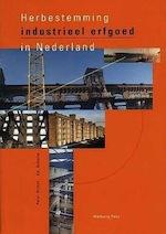 Herbestemming industrieel erfgoed in Nederland
