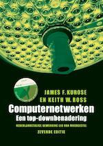 Computernetwerken, 7e editie met MyLab NL toegangscode - James F. Kurose, Keith W. Ross (ISBN 9789043036214)