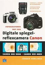 Fotograferen met een digitale spiegelreflexcamera Canon - J. Horlings (ISBN 9789043014052)