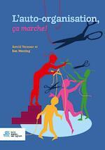 L'auto-organisation, ça marche ! - Astrid Vermeer, Ben Wenting (ISBN 9789036822251)