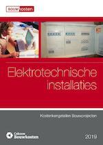 Kostenkengetallen bouwprojecten Elektrotechnische installaties 2019 (ISBN 9789492610249)